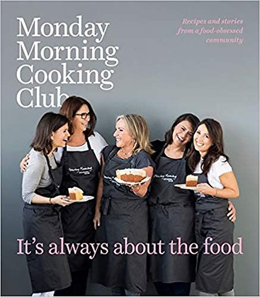 It's always about the food (By: Monday Morning Cooking Club)