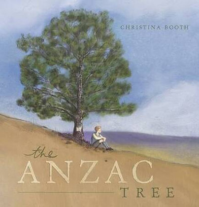 The ANZAC Tree. By: Christina Booth