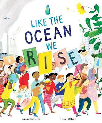 Like the Oceans we rise (By Nicola Edwards)