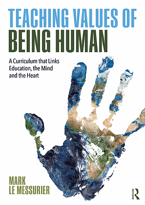 Teaching Values of Being Human (By: Mark Le Messurier)