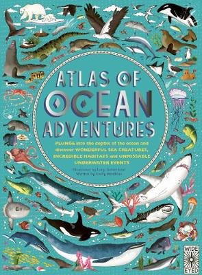 Atlas of Ocean Adventures (By: Lucy Letherland)