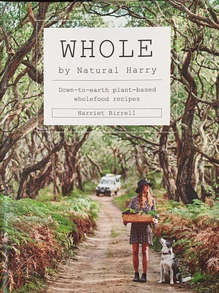 WHOLE by Natural Harry (By: Harriet Birrell)