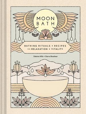 Moon Bath (By: Dakota Hills & Sierra Brashear)