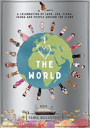 I heart the world (By: Tania McCartney)