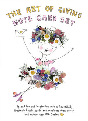 The Art of Giving Note Card Set (By: Meredith Gaston)