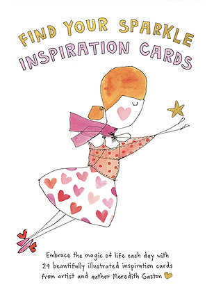 Find your sparkle: Inspiration Cards. By: Meredith Gaston