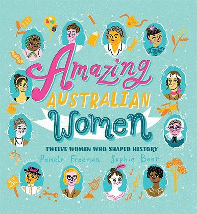Amazing Australian Women (By: Pamela Freeman)