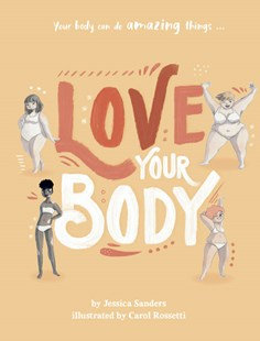 Love your Body (By Jessica Sanders)