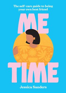 Me Time (By: Jessica Sanders)