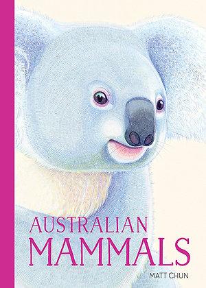 Australian Mammals. By:Matt Chun