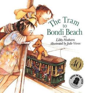 The Tram to Bondi Beach (By: Libby Hathorn)