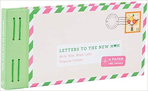 Letters to the new mum (By: Lea Redmond)