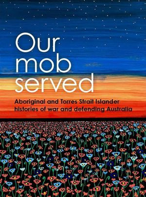 Our Mob Served (By: Allison Cadzow)