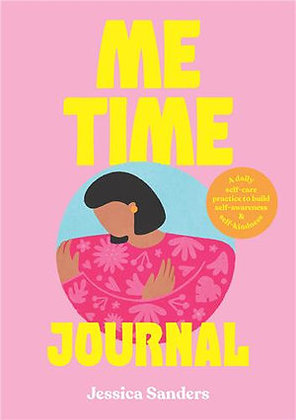 Me Time Journal (By: Jessica Sanders)