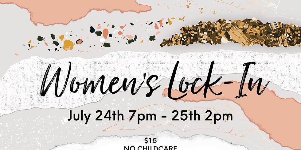 Women's Lock In