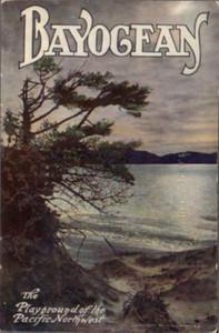 Bayocean:  Playground of the Pacific Northwest