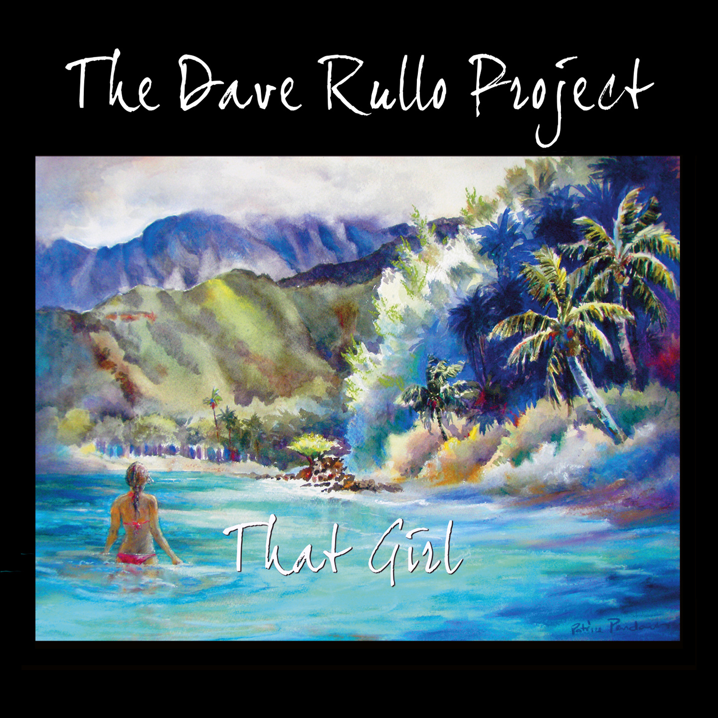 The Dave Rullo Project | 'That Girl'