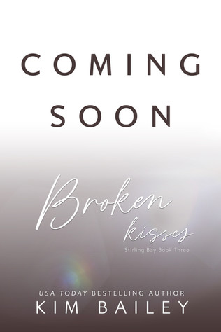 coming soon Broken Kisses.jpg