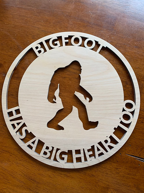 Large Bigfoot Has A Big Heart wooden sign