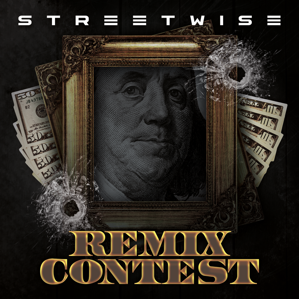 """Streetwise - """"You Gotta Sell Em Now"""" Remix Contest"""