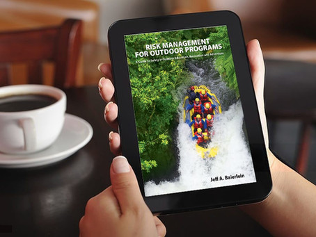 Risk Management for Outdoor Programs Book Available in E-book & Paperback Editions