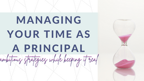 Managing Your Time as a Principal