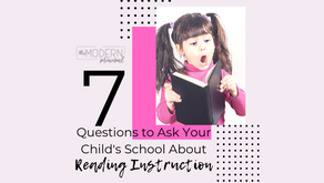 7 Questions to Ask Your Child's School About Reading Instruction