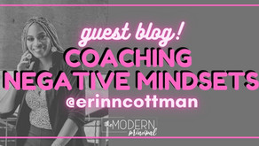 Coaching Negative Mindsets:        Pushing for Growth Mindsets