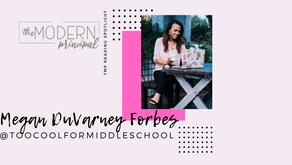 Literacy Leaders Spotlight:              Megan DuVarney Forbes