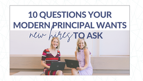 Ten Questions for New Hires to Ask the Principal