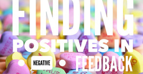 Finding Positives in  Negative Feedback