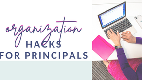 Organization Hacks for Principals: How to Plan Your Day
