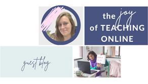 The Joy of Teaching Online