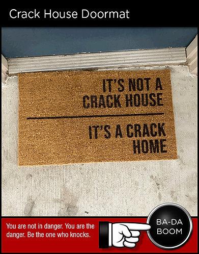 Crack House Doormat