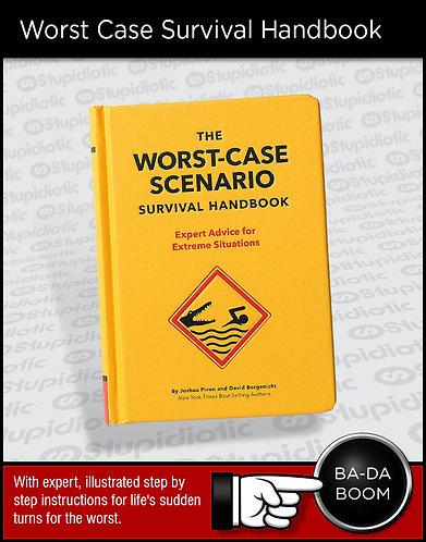 Worst-Case Scenario Survival Handbook