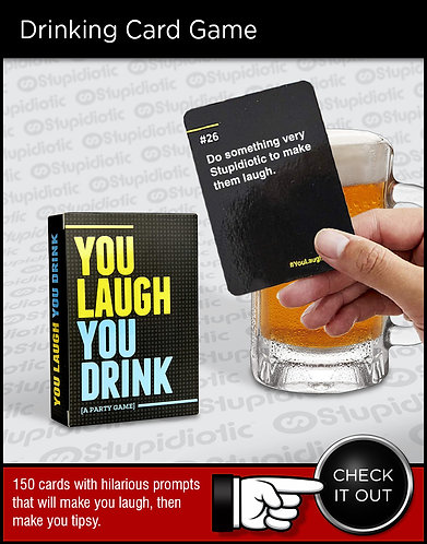 You Laugh You Drink Card Game