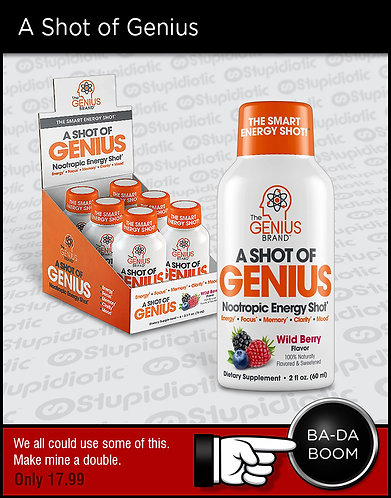 A Shot of Genius Energy Supplement.