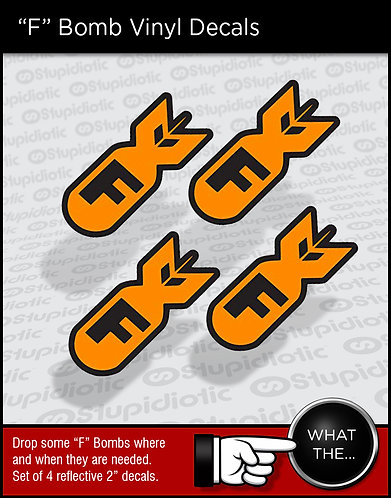 """F"" Bomb Vinyl Stickers Reflective"