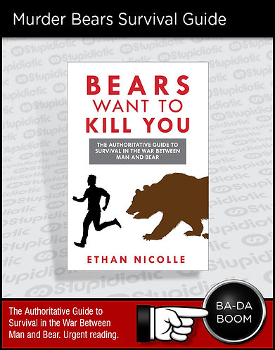 Bears Want To Kill You Book