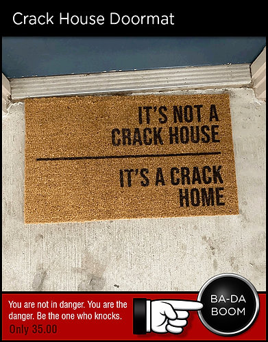 Crack House Doormat