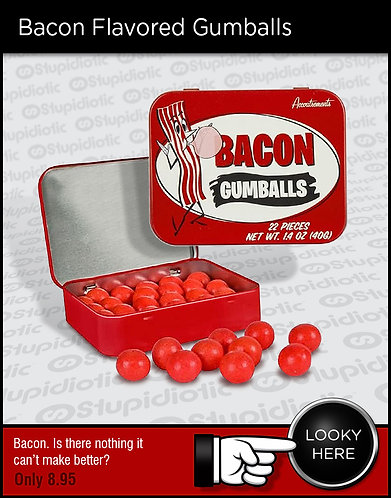 Bacon Flavored Gumballs
