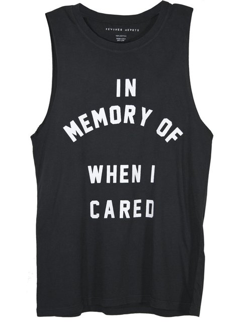 When I cared.