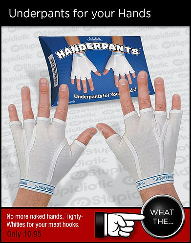 Handerpants Underpants for your Hands