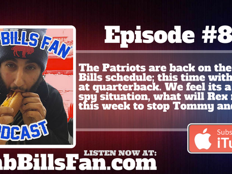 Numb Bills Fan Podcast #89 - Great...These Guys Again?! #NEvsBUF preview