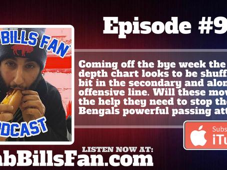 Numb Bills Fan Podcast - #93 Midseason Roster Shakeups, Positions Battles + Bengals Preview