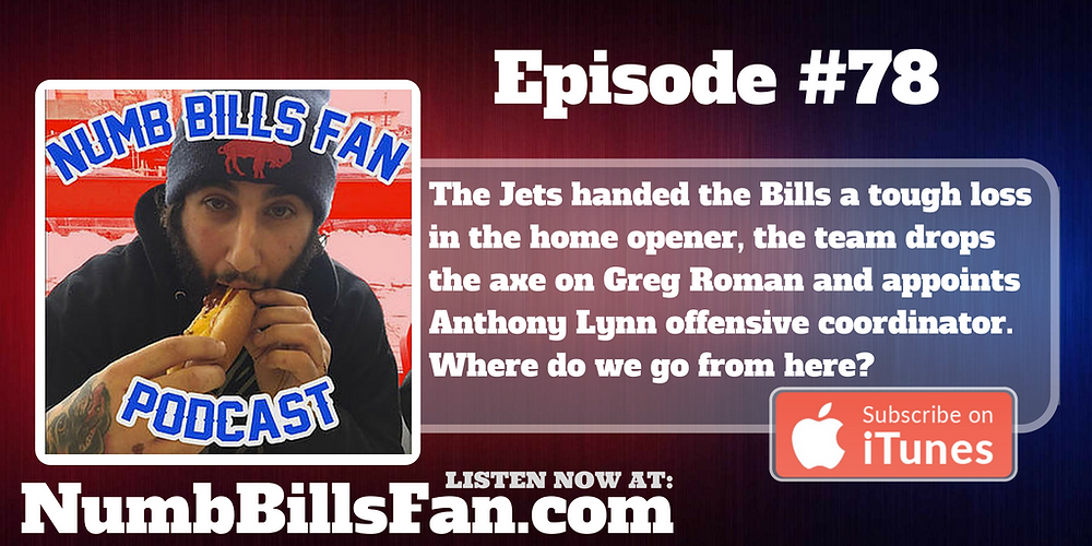 Numb Bills Fan Podcast #78 | Authentic Bills Talk with Dave Palermo & Adam Deacon