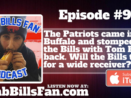 Numb Bills Fan Podcast - #90 Brady Does What He Does As Bills Communication Errors Rear Their Ugly H