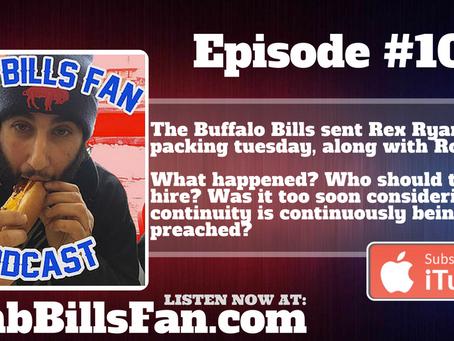 Numb Bills Fan Podcast #102 - Bills Fire Rex Ryan