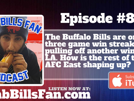 Numb Bills Fan Podcast #84 - Bills Knock Off the Rams for Three in a Row, A Look at the AFC East