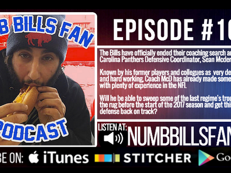 Numb Bills Fan Podcast #105 - Sean McDermott: New Bills Head Coach